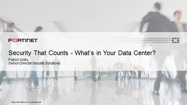 Security that counts: What's in your Data Center?