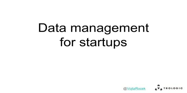 Data Management for Startups