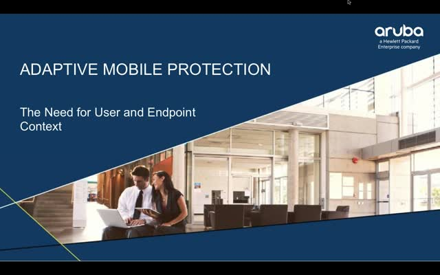 Adaptive Mobile Protection: The need for user and endpoint context