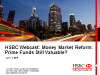 HSBC Webcast MMF Reform: Prime Funds Still Valuable?