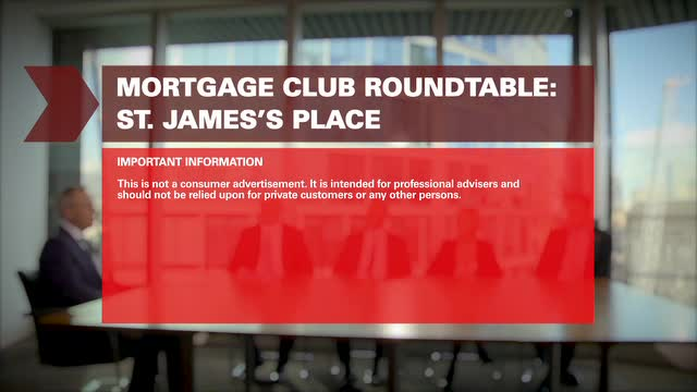 Mortgage Club Roundtable - St. James's Place