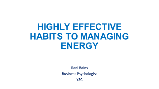 Highly Effective Habits to Managing Energy