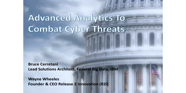 Advanced Analytics to Combat Cyber Threats