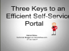 Three Keys to an Efficient Self-Service Portal