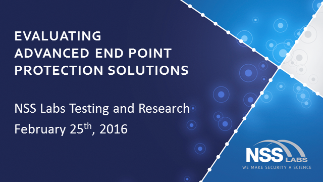 Evaluating Advanced Endpoint Protection Solutions