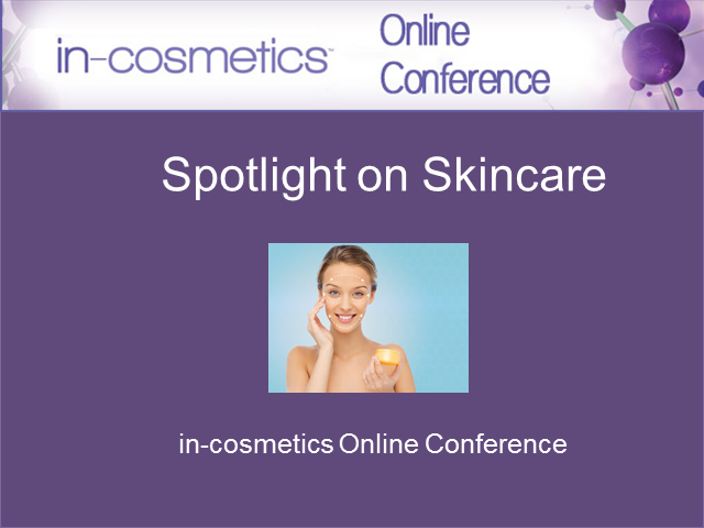 Online Conference: Spotlight on Skincare