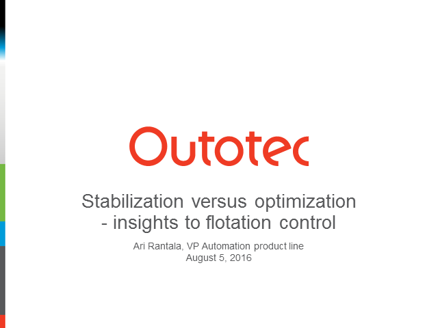 Stabilization versus optimization - insights to flotation control