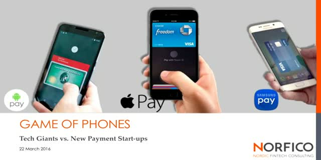 Game of Phones: Tech Giants vs. New Payment Start-ups