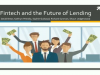 The Future of Lending: Is Fintech the main or alternative solution?
