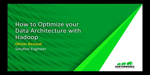 How to Optimize your Data Architecture with Hadoop