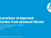 Best practices to improved protection from advanced threats