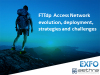 FTTdp – Access network evolution, deployment strategies and challenges.