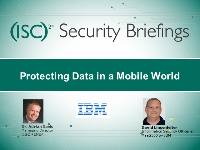 Protecting Data in a Mobile World