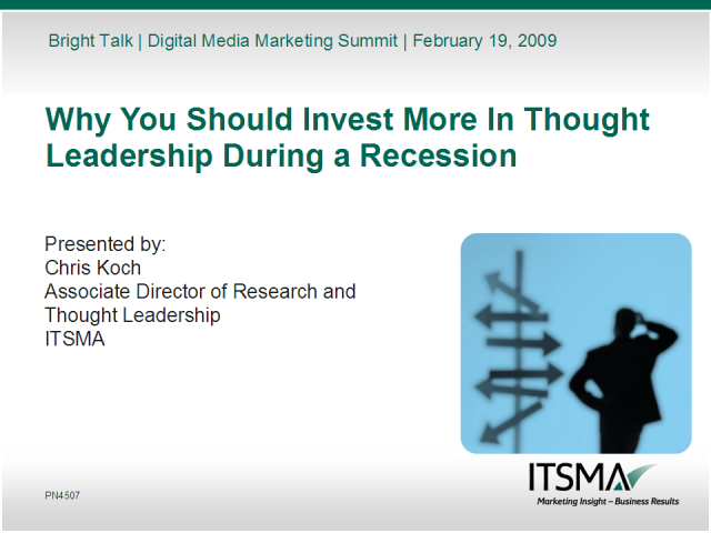 Why You Should Invest More In Thought Leadership In a Recession