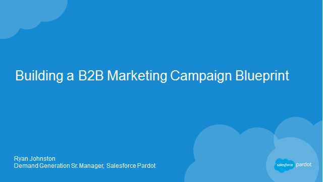 Building a B2B Marketing Campaign Blueprint
