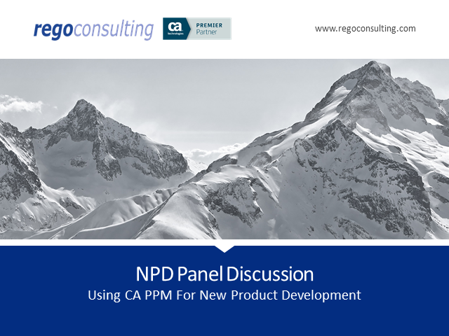 Customer Panel: Using CA PPM to Drive New Product Development Innovation