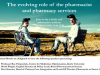 THE EVOLVING ROLE OF THE PHARMACIST AND PHARMACY SERVICES