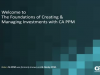 The Foundations of Creating & Managing Investments with CA PPM
