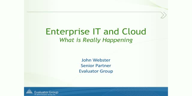IT Enterprise & Cloud: What is Really Happening?