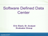 The Software-Defined Data Center - What It Is and Why It Matters