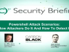 Powershell Attack Scenarios: How Attackers Do It And How To Detect It
