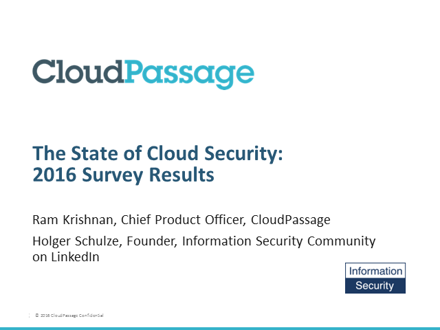 The State of Cloud Security: 2016 Survey Results