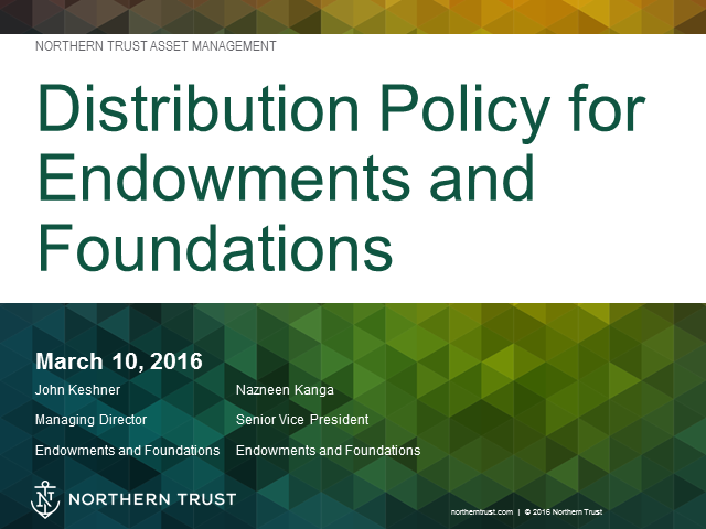 Distribution Policy for Endowments and Foundations