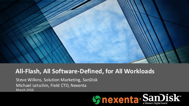 All-Flash, All Software-Defined, for All Workloads