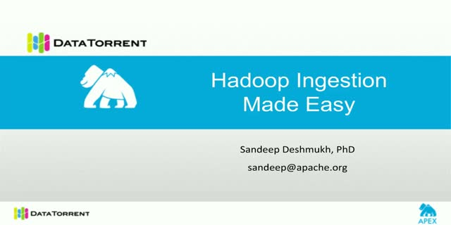 Hadoop Ingestion Made Easy