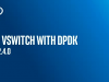 Open vSwitch with DPDK in OVS 2.4.0