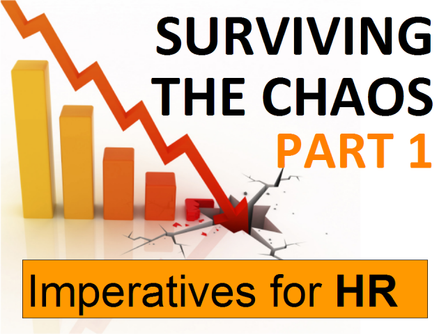 Surviving The Chaos Part 1 - Imperatives for HR