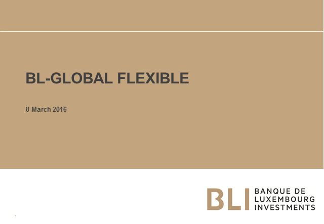 BL-Global Flexible EUR - a flexible approach to investing + fund update
