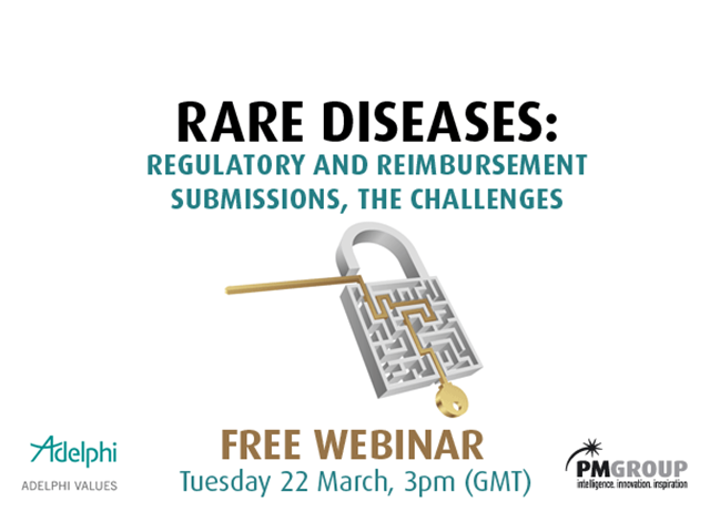 Rare diseases: Regulatory and reimbursement submissions, the challenges