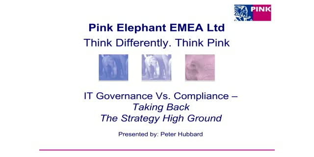 IT Governance Vs Compliance - Taking Back the Strategy High Ground