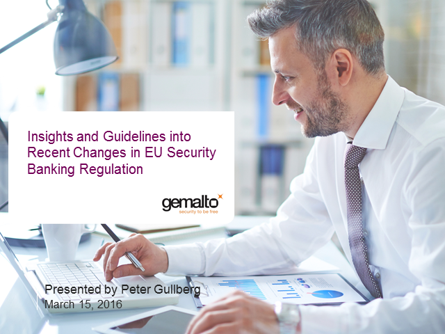 Insights and Guidelines into Recent Changes in EU Security Banking Regulations