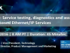 Service testing, diagnostics and assurance for NFV based Ethernet/IP Services