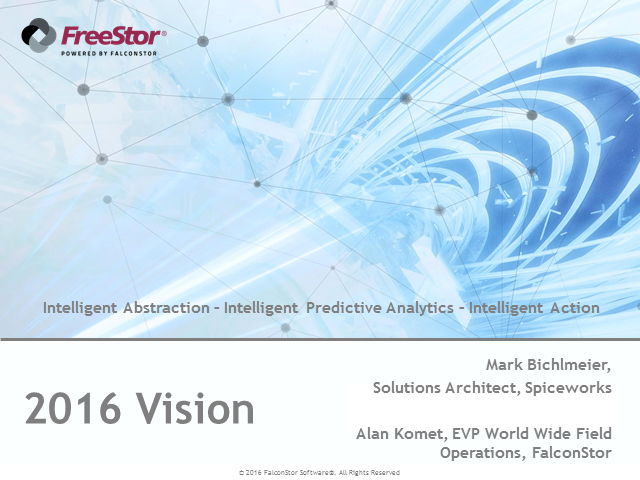 2016 Vision - Live From Spiceworks!