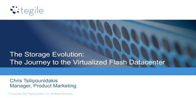 The Storage Evolution: The Journey to the Virtualized Flash Datacenter