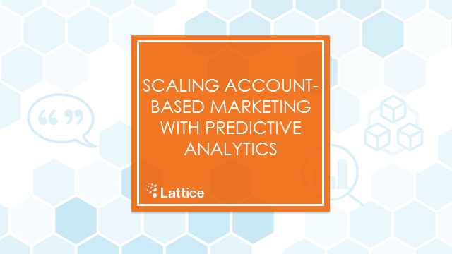 From 50 to 5,000 Accounts: Rev Up Your ABM Engine with Predictive