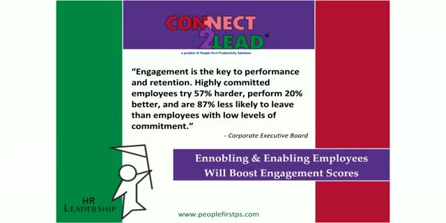 Enabling & Ennobling Employees to Boost Engagement Scores