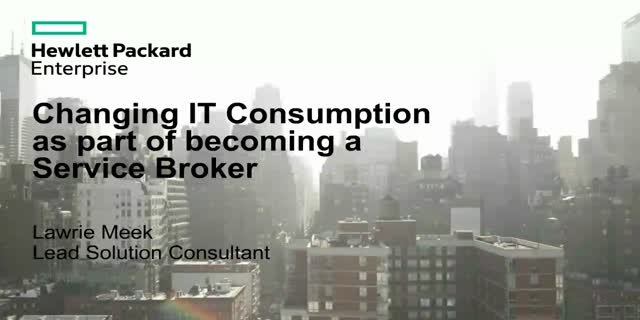 Transforming IT Consumption and Making the move to an IT Service Broker Model