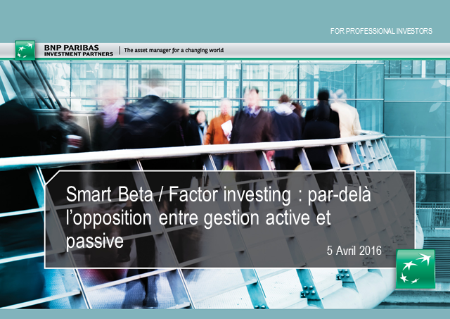 Smart Beta / Investissement Factoriel: Webcast in French language