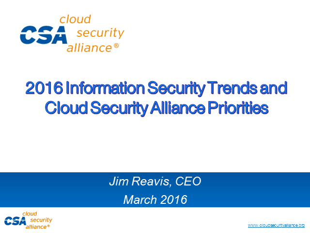 2016 Information Security Trends and Cloud Security Alliance Priorities