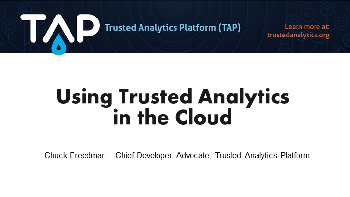 Using Trusted Analytics in the Cloud