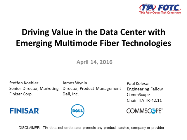 Driving Value in the Data Center with Emerging Multimode Fiber Technologies