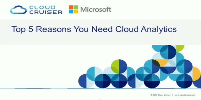 Top 5 reasons why you need Cloud Analytics