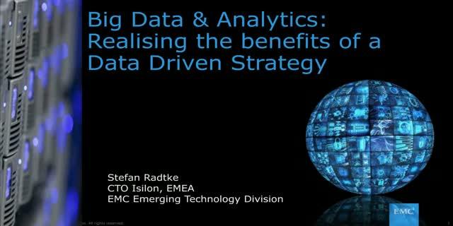 Big Data & Analytics: Realising the benefits of a Data Driven Strategy
