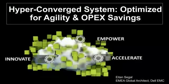 Hyper-Converged System Optimized for Agility and OPEX Savings