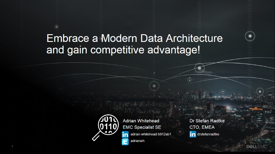 Embrace a Modern Data Architecture and gain competitive advantage!