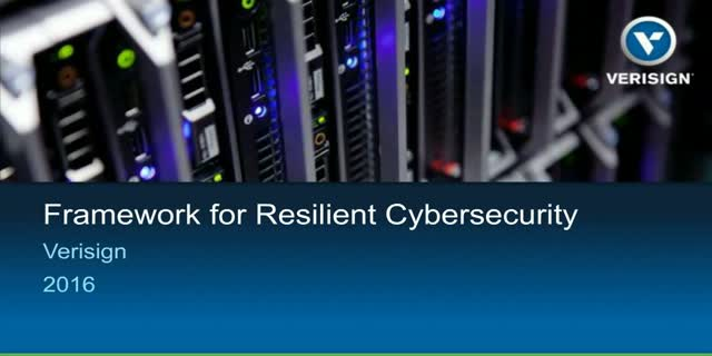 The Framework for Resilient Cybersecurity